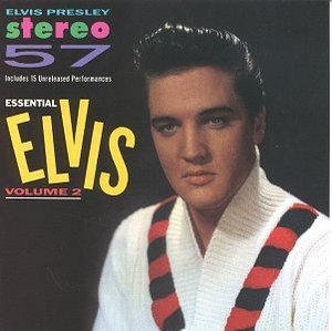 Essential Elvis Vol.2-Stereo '57 album cover
