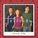 Felicity: Senior Year album cover
