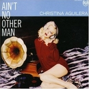 Ain't No Other Man (Singl... album cover