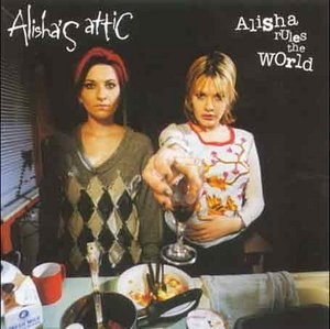 Alisha Rules The World album cover