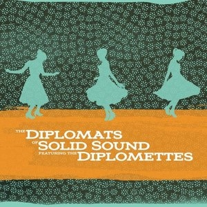Diplomats Of Solid Sound Featuring The Diplomettes album cover