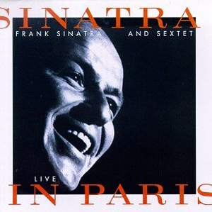 Sinatra & Sextet: Live In Paris album cover