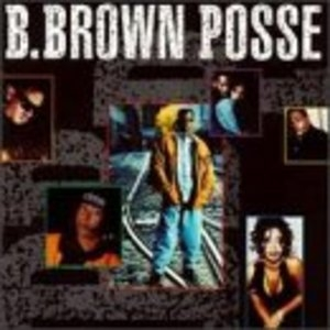 B Brown Posse album cover