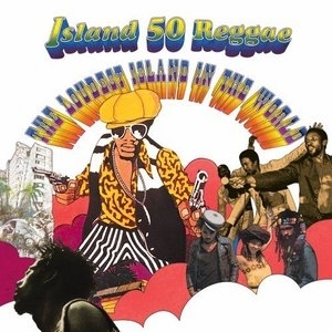 Island 50 Reggae: The Loudest Island in the World album cover