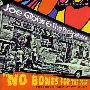 No Bones For The Dogs album cover
