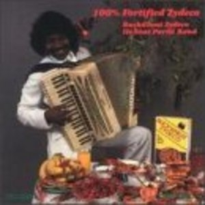 100 Percent Fortified Zydeco album cover