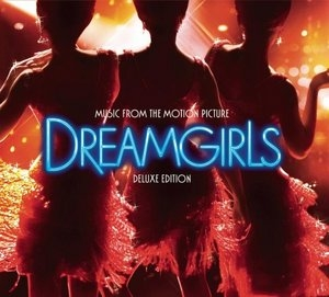 Dreamgirls: Music From The Motion Picture (Deluxe Edition) album cover