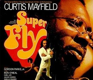 Super Fly: The Original Movie Soundtrack (Deluxe) album cover