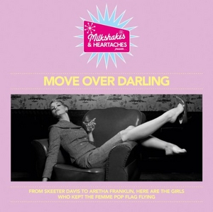 Milkshakes & Heartaches: Move Over Darling album cover