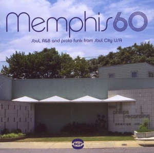 Memphis 60: Soul, R&B And Proto Funk From Soul City USA album cover