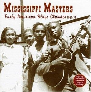 Mississippi Masters 1927-1935 album cover