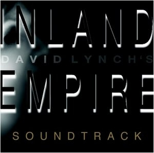 Inland Empire: Original Motion Picture Soundtrack album cover