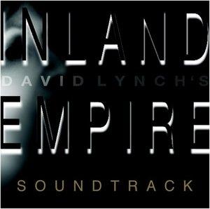 Inland Empire: Original Motion Picture S... album cover