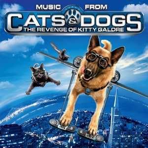 Music From Cats & Dogs: The Revenge Of Kitty Galore album cover