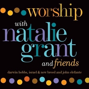 Worship With Natalie Grant And Friends album cover