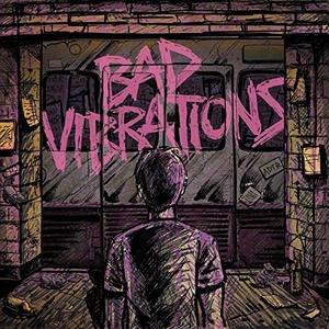 Bad Vibrations album cover