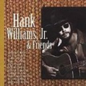 Hank Williams, Jr. & Friends album cover
