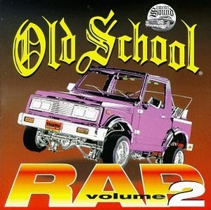 Old School Rap Vol 2 By Various Artists Bluebeat Free