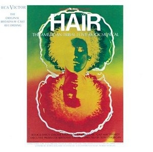 Hair: The American Tribal Love Rock Musical (1968 Original Broadway Cast) album cover