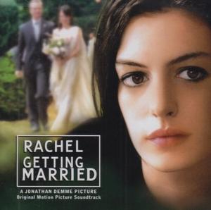 Rachel Getting Married  (Original Motion Picture Soundtrack) album cover