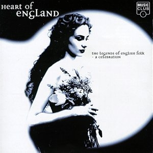 Heart Of England: The Legends Of English Folk album cover