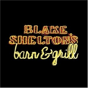 Blake Shelton's Barn And Grill album cover