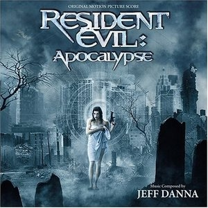 Resident Evil: Apocalyse (Original Motion Picture Score) album cover