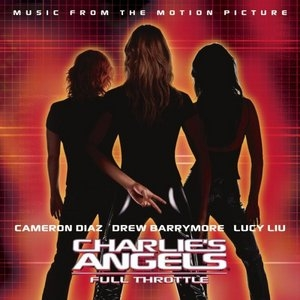 Charlie's Angels: Full Throttle (Music From The Motion Picture) album cover