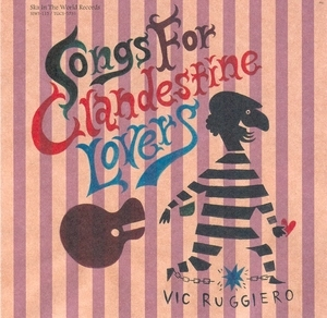 Songs For Clandestine Lovers album cover