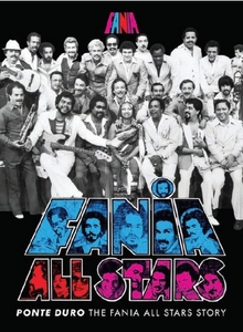 Ponte Duro: The Fania All-Stars Story album cover