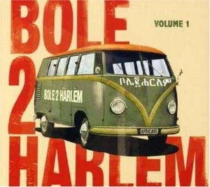 Bole 2 Harlem, Vol.1 album cover