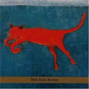 Melt Zonk Rewire album cover