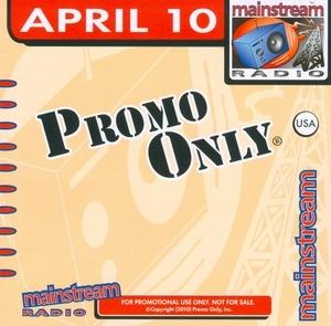 Promo Only: Mainstream Radio April '10 album cover