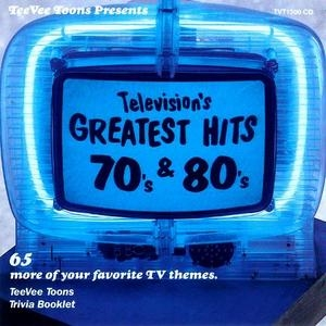 Television's Greatest Hits, Vol.3: 70's And 80's album cover