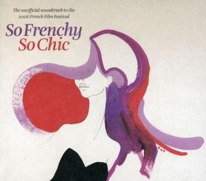 So Frenchy So Chic 2008 album cover