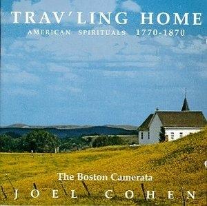 Trav'ling Home: American Spirituals 1770-1870 album cover