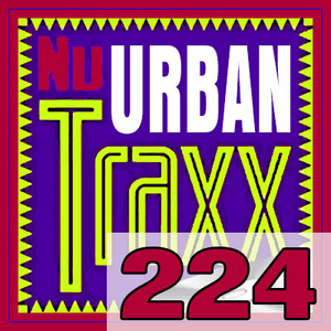 ERG Music: Nu Urban Traxx, Vol. 224 (May 2016) album cover