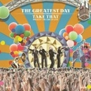 The Greatest Day (Take Th... album cover
