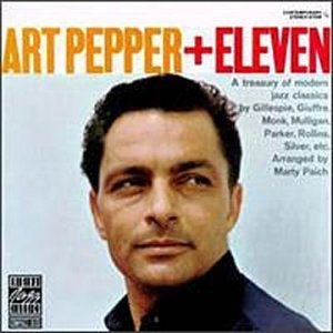 Art Pepper + Eleven: Modern Jazz Classics album cover