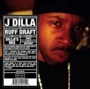 Ruff Draft (Dilla's Mix) album cover