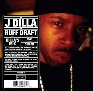 Ruff Draft (Dilla's Mix) album cover