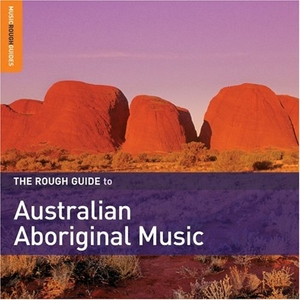 The Rough Guide To Australian Aboriginal Music album cover