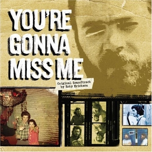 You're Gonna Miss Me (Original Soundtrack) album cover
