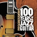 Progressions: 100 Years O... album cover