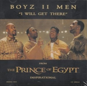 I Will Get There (Single) (From The Prince Of Egypt Inspirational) album cover