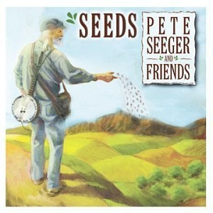 Seeds: The Songs Of Pete Seeger Vol.3 album cover