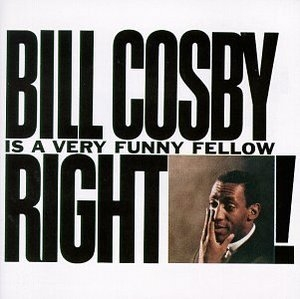 Bill Cosby Is A Very Funny Fellow Right! album cover