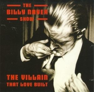 The Villain That Love Built album cover