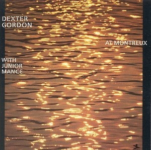 Dexter Gordon At Montreux (Live) album cover