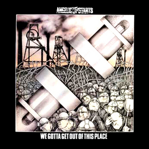 We Gotta Get Out Of This Place album cover